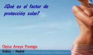 ¿Qué es el factor de protección solar?